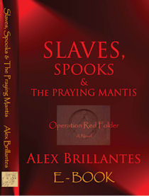Slaves, Spooks & The Praying Mantis - Operation Red Folder -  E-book
