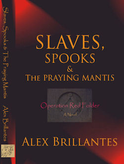 Slaves, Spooks & The Praying Mantis - Operation Red Folder - New English Edition